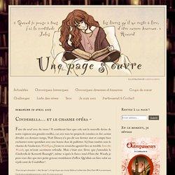 Une page s'ouvre: Cinderella… et le charme opéra ~
