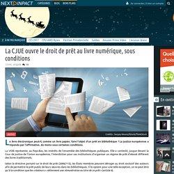 15-11_Nextinpact_La CJUE ouvre le droit de prêt au livre numérique, sous conditions