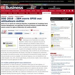 IOD 2010 : IBM ouvre SPSS aux utilisateurs métiers