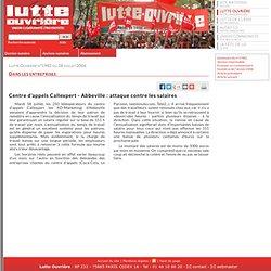 Témoignage: Centre d'appels Callexpert - Abbeville : attaque contre les salaires