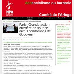 Paris. Grande action ouvrière en soutien aux 8 condamnés de Goodyear