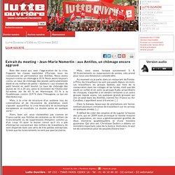 Extrait du meeting - Jean-Marie Nomertin: aux Antilles, un chômage encore aggravé