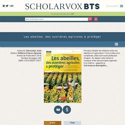 Les abeilles, des ouvrières agricoles à protéger - ScholarVox CDI BTS