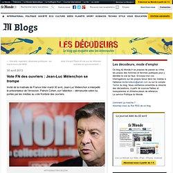 Vote FN des ouvriers : Jean-Luc Mélenchon se trompe
