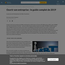 Ouvrir son entreprise : le guide complet de 2019