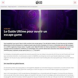 Ouvrir un escape game : Le Guide Ultime