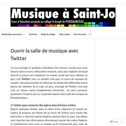 Ouvrir la salle de musique avec Twitter – Musique à Saint-Jo