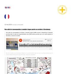 Salle de consommation à moindre risque (SCMR) - Strasbourg