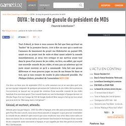 OUYA : le coup de gueule du président de MO5