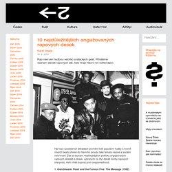 10 nejdůležitějších angažovaných rapových desek