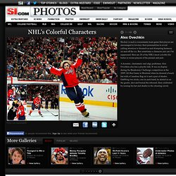 Alex Ovechkin - NHL's Colorful Characters - Photos