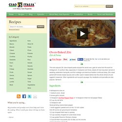 Oven-Baked Ziti/Ziti al Forno - Ciao Italia