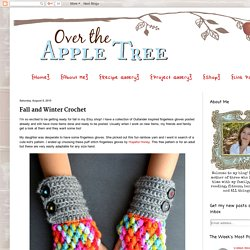 Over The Apple Tree: Fall and Winter Crochet