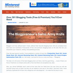Over 501 Blogging Tools (Free & Premium) You'll Ever Need