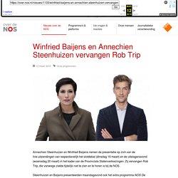 NOS - Winfried Baijens en Annechien Steenhuizen vervangen Rob Trip
