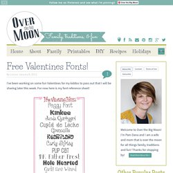 Over The Big Moon Free Valentines Fonts!