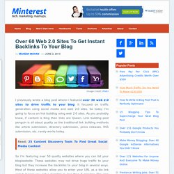 Over 60 Web 2.0 Sites To Get Instant Backlinks To Your Blog