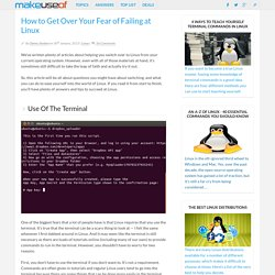 How to Get Over Your Fear of Failing at Linux