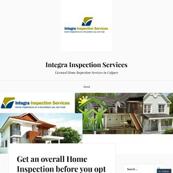Get an overall Home Inspection before you opt for buying it