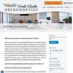 What is overbite vs underbite, Contact Smile Studio orthodontics to cure