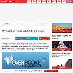 Overbooke, un réseau social dédié à la musique