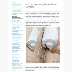 Don't get overcharged by your local plumbers - Pro Emergency Plumber Near Me