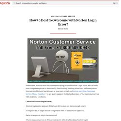 How to Deal to Overcome with Norton Login Error? - Norton Customer Service - Quora