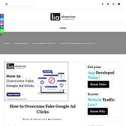 How to Overcome Fake Google Ad Clicks