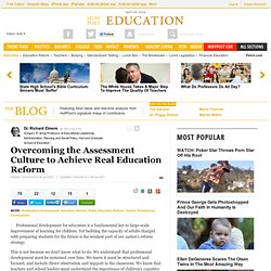 Overcoming the Assessment Culture to Achieve Real Education Reform