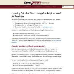 Learning Calculus: Overcoming Our Artificial Need for Precision