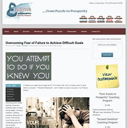 Overcoming Fear of Failure to Achieve Difficult Goals