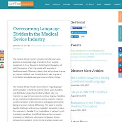 Overcoming Language Divides in the Medical Device Industry