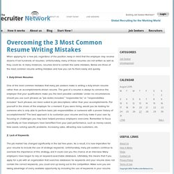 Overcoming the 3 Most Common Resume Writing Mistakes