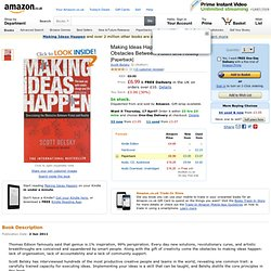 Making Ideas Happen: Overcoming the Obstacles Between Vision and Reality: Amazon.co.uk: Scott Belsky