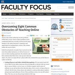 Overcoming Eight Common Obstacles of Teaching Online