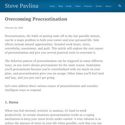 Overcoming Procrastination - Steve Pavlina