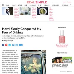 Overcoming the Fear of Driving