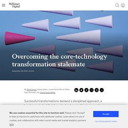Overcoming the core-technology transformation stalemate