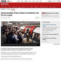 Overcrowded Tube station incidents rise 3% in a year