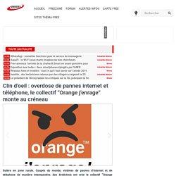 """Clin d'oeil : overdose de pannes internet et téléphone, le collectif """"Orange j'enrage"""" monte au créneau"""