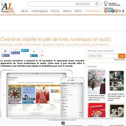 18-11_Actualitté_Overdrive simplifie le prêt de livres numériques et audio