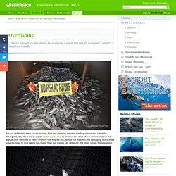 www.greenpeace.org/overfishing