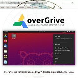overGrive - Linux Google Drive Desktop Client