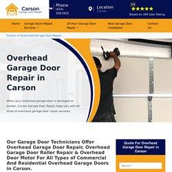 Fast Overhead Garage Door Repair Carson - Commercial Overhead Door Repair