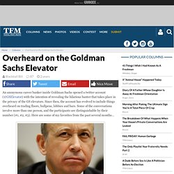 TFM Column | Overheard on the Goldman Sachs Elevator