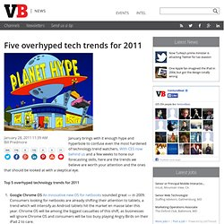 Five overhyped tech trends for 2011