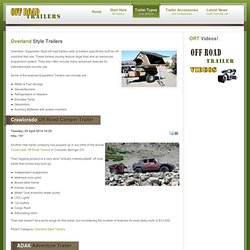 Overland Style Trailers - Off Road Trailer News & Information