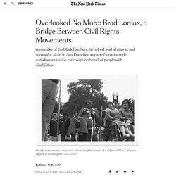 Overlooked No More: Brad Lomax, a Bridge Between Civil Rights Movements