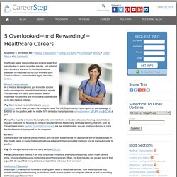 5 Rewarding Careers in Healthcare You Might Have Overlooked