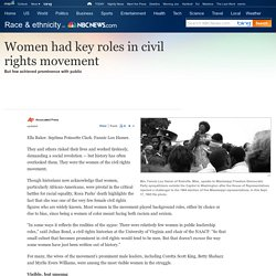 Women overlooked in civil rights movement - US news - Life - Race & ethnicity